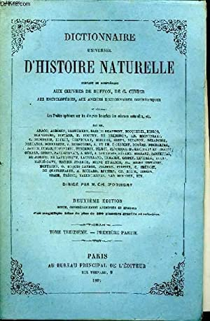 Dictionnaire Universel d'Histoire Naturelle. TOME XIII, 1ère: D'ORBIGNY Charles