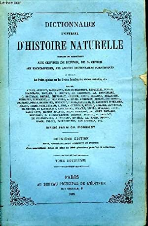 Dictionnaire Universel d'Histoire Naturelle. TOME XII, 1ère: D'ORBIGNY Charles