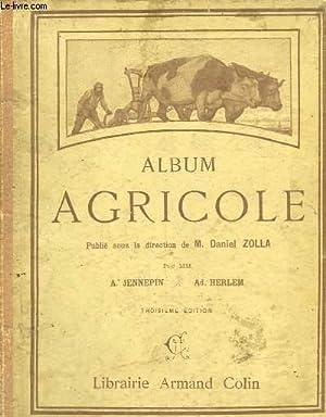 Album Agricole.: ZOLLA Daniel, JENNEPIN