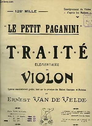 """Le Petit Paganini"""". Traité élémentaire de Violon.: VAN DE VELDE"""