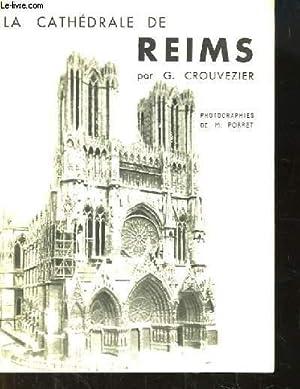 La Cathédrale de Reims.: CROUVEZIER G.