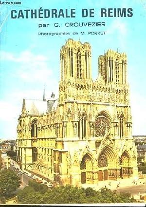 Cathédrale de Reims.: CROUVEZIER G.