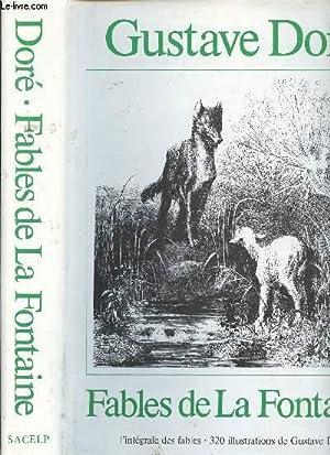 FABLES DE LA FONTAINE AVEC 320 ILLUSTRATIONS: DORE GUSTAVE