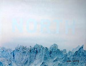 North - South. (Fotografien).: HÜTTE, Axel: