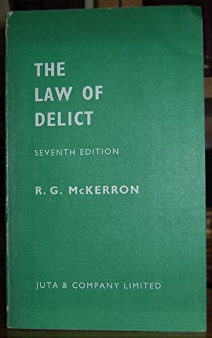 THE LAW OF DELICT. A treatise on: McKERRON, R. G.