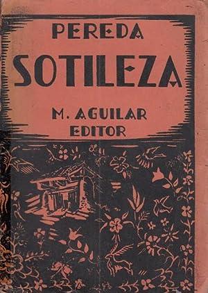SOTILEZA. OBRAS COMPLETAS TOMO IX: DE PEREDA, JOSE