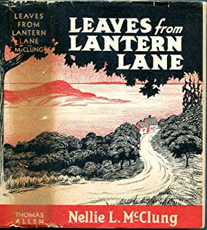 Leaves From Lantern Lane: McClung, Nellie L.