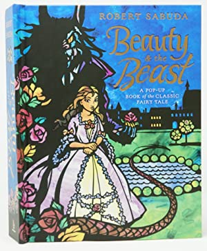 Beauty and the Beast: A Pop-Up Book of the Classic Fairy Tale