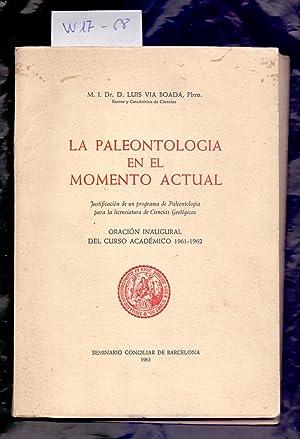 LA PALEONTOLOGIA EN EL MOMENTO ACTUAL -: Luis Via Boada