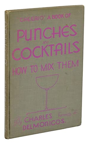 Cheerio: A Book of Punches and Cocktails: Charles, Formerly of