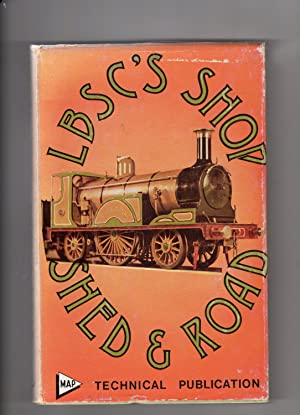 LBSC'S Shop, Shed and Road: Evans, Martin (Ed)