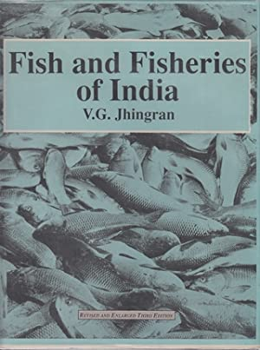 FISH AND FISHERIES OF INDIA. By V.G.: Jhingran (V.G.).