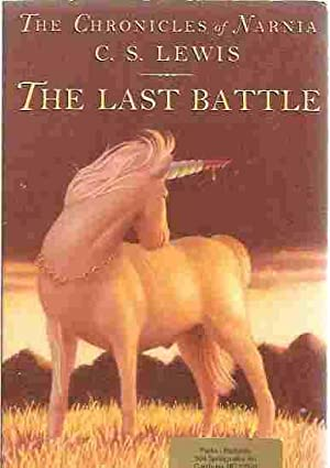 The Last Battle (Chronicles of Narnia, Book: Lewis, C.S.