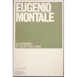 Quaderno di quattro anni: Montale Eugenio (1896-1981)