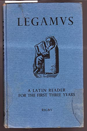 Legamvs - A Latin Reader for the First Three Years