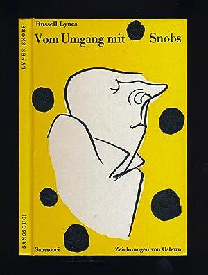 Vom Umgang mit Snobs.: Lynes, Russell
