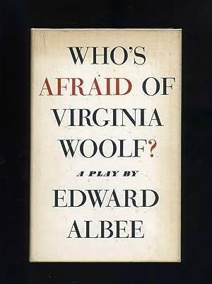 WHO'S AFRAID OF VIRGINIA WOOLF? A PLAY: Edward Albee