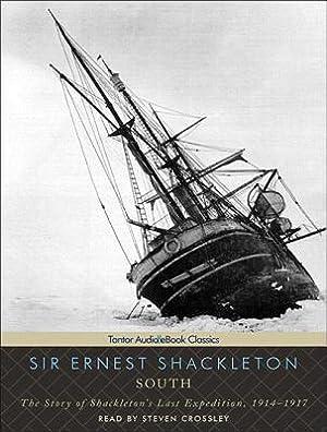 South: The Story of Shackleton's Last Expedition,: Shackleton, Ernest