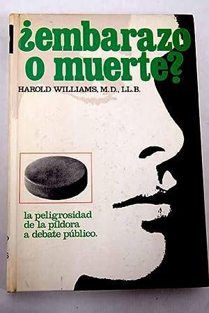 Embarazo o muerte?: Williams, Harold