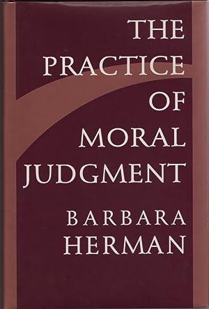 The Practice of Moral Judgment: Herman, Barbara