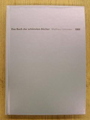 Das Buch der schönsten Bücher.: LOMMEN, MATHIEU.