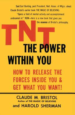 TNT: The Power Within You (Paperback or: Bristol, Claude M.