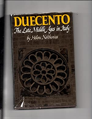 Duecento; The Late Middle ages in Italy: Nolthenius, Helene