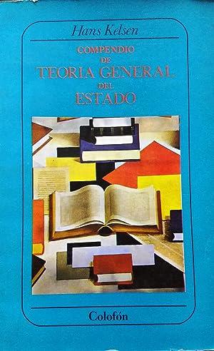 Compendio de Teoría General del Estado. Estudio: Kelsen, Hans (