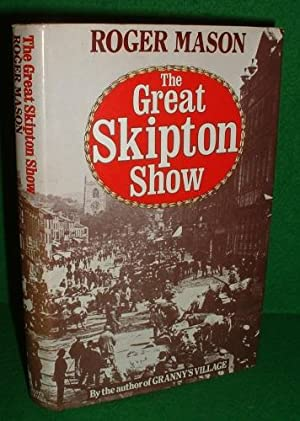 THE GREAT SKIPTON SHOW