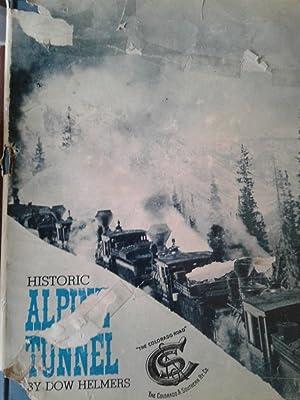 HISTORIC ALPINE TUNNEL: Dow Helmers