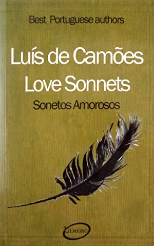 LOVE SONNETS / SONETOS AMOROSOS.: CAMÕES. (Luís de)