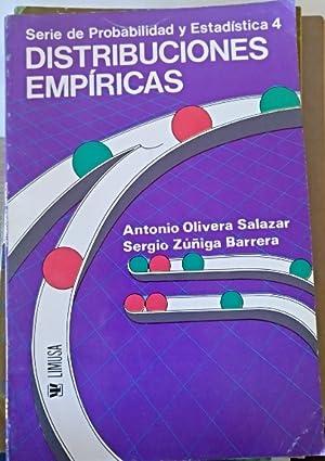 DISTRIBUCIONES EMPIRICAS (SERIE DE PROBABILIDAD Y ESTADISTICA: OLIVERA SALAZAR/ZUÑIGA BARRERA,