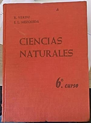 CIENCIAS NATURALES PARA 6º CURSO DE BACHILLERATO.: VERDU PAYA/LOPEZ MEZQUIDA,