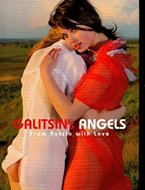 Galitsin's Angels: From Russia with Love: Grigori Galitsin