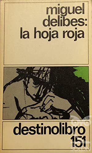 La hoja roja: Miguel Delibes