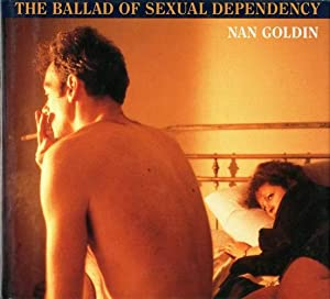 The Ballad of Sexual Dependency.: Goldin, Nan.