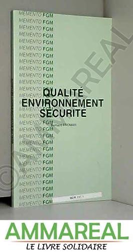 Qualité, environnement, sécurité: Bernard Froman