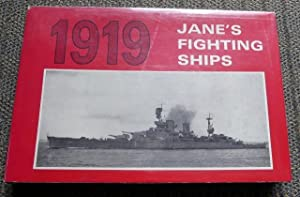 JANE'S FIGHTING SHIPS 1919. A REPRINT OF THE 1919 EDITION OF FIGHTING SHIPS.
