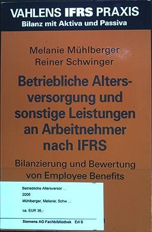Betriebliche Altersversorgung und sonstige Leistungen an Arbeitnehmer: Mühlberger, Melanie: