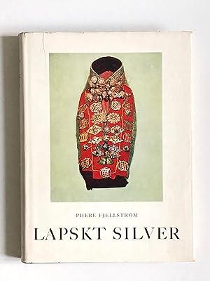 Lapskt Silver, Studier over en foremalsgrupp och: Phebe Fjellstrom