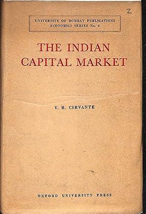 The Indian Capital Market: V. R. Cirvante
