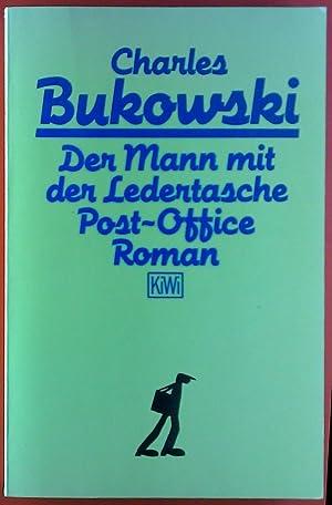 Der Mann mit der Ledertasche. Roman.: Charles Bukowski