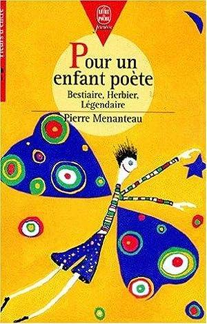 Pour un enfant poète : Bestiaire Herbier: Menanteau Pierre