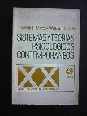 SISTEMAS Y TEORIAS PSICOLOGICOS CONTEMPORÁNEOS.: MARX, MELVIN H.;