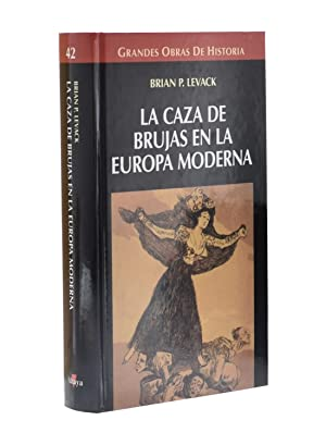 LA CAZA DE BRUJAS EN LA EUROPA: LEVACK, Brian P.