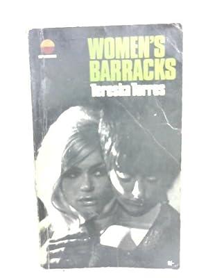 Women's Barracks: Torres, Tereska