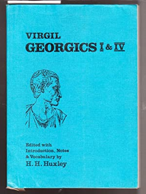 Virgil Georgics I & IV