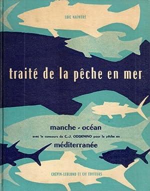 Traité de la pêche en mer -: NAINTRE Loïc