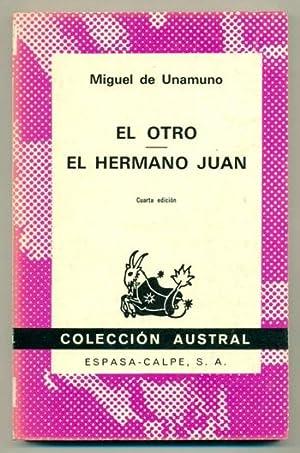 EL OTRO - HERMANO JUAN: UNAMUNO, MIGUEL DE