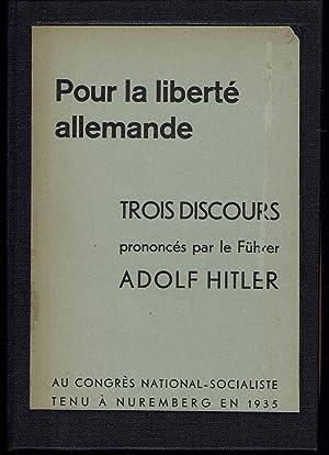Trois discours prononcés par le Füher Adolf: Hitler